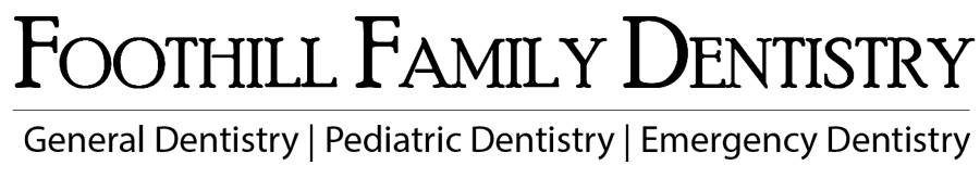 Visit Foothill Family Dentistry